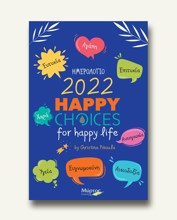 Happy Choices 2022
